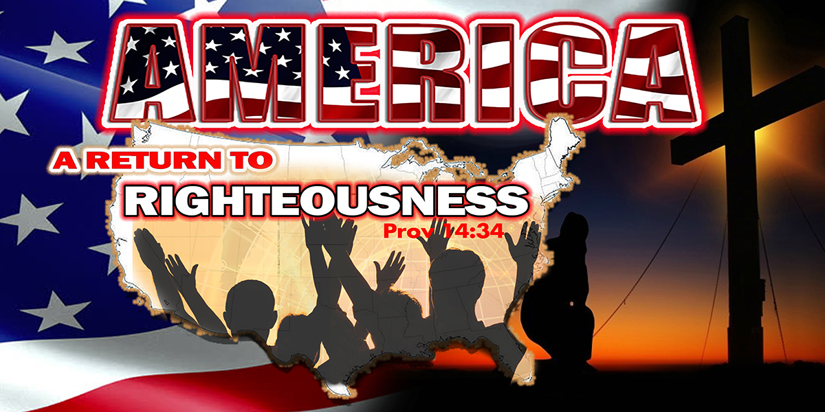 America: A Return to Righteousness